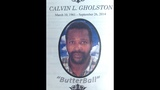Calvin Gholston, 53, was found shot to death on Sept. 27_6296326