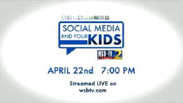 Channel 2 Presents Social Media and Your Kids | WSB-TV