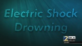 The dangers of electric shock drowning