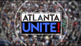 Atlanta Unite!: A Channel 2 special
