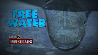 Channel 2 Investigates: FREE WATER