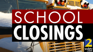UPDATED list of school and business closings