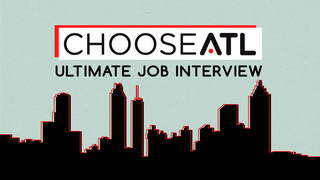 ChooseATL Ultimate Job Interview