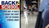 10 things to make your first day back to school much easier