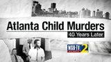 The Atlanta Child Murders, 40 Years Later