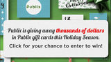 Enter for your chance to win Publix gift cards